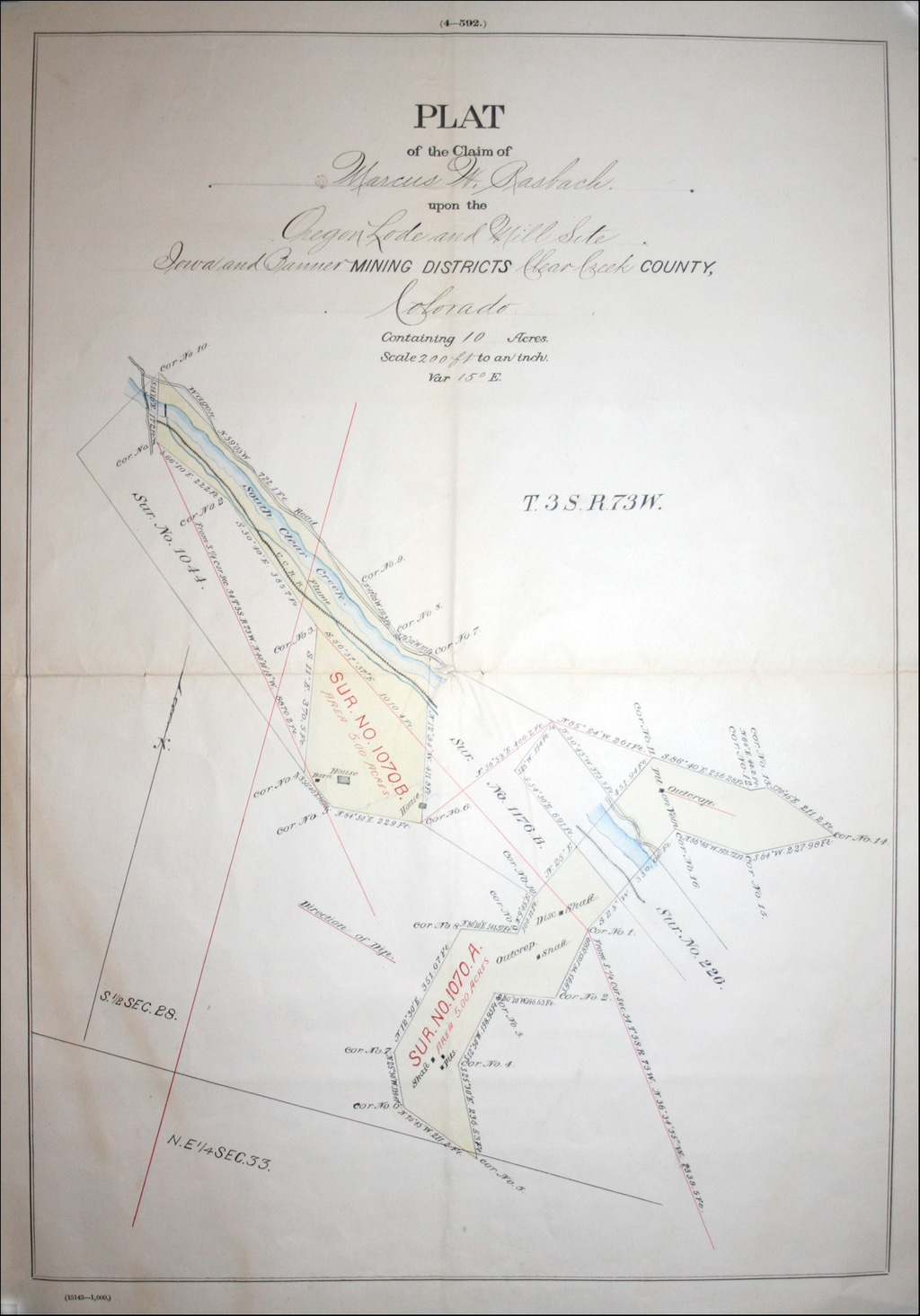 Plat of the Claim of Marcus W. Rasbach upon the Oregon Lode and Mill Site, Iowa and Banner Mining Districts Clear Creek County, Colorado By General Land Office