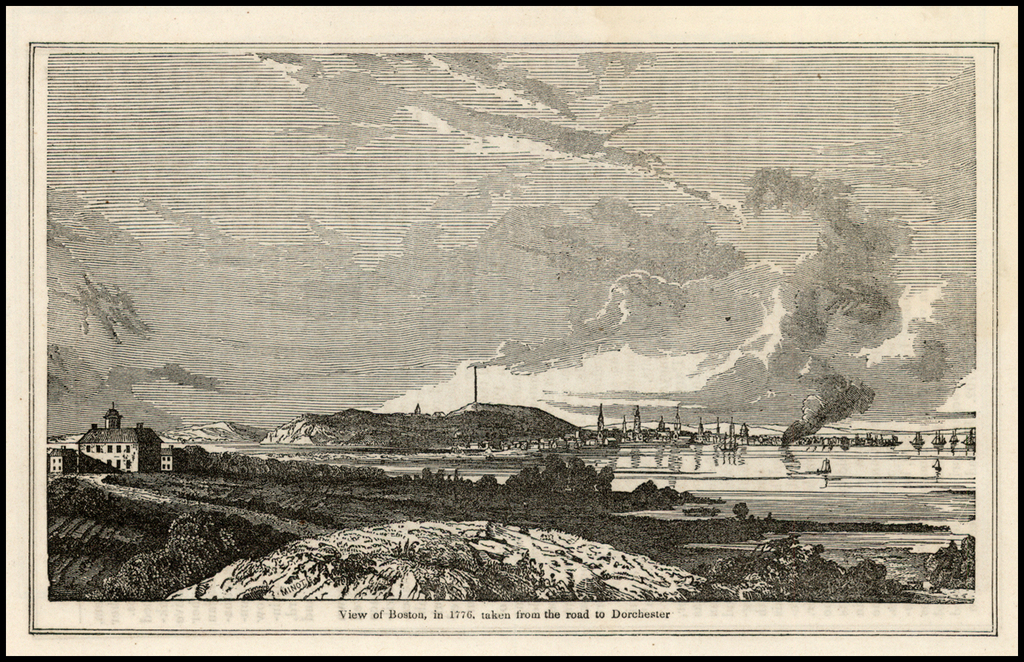 View of Boston in 1776, taken from the road to Dorchester By John Warner Barber
