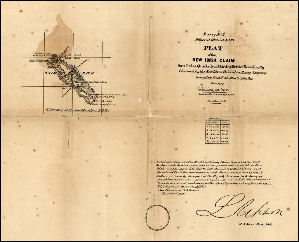 Survey No. 5 Mineral District No. 10.  Plat of the New Idria Claim San Carlos Mining Distice, Fresno Country  Claimed by the NEw Idria Quicksilver Mining Company . . .  1867 By U.S. Surveyor General