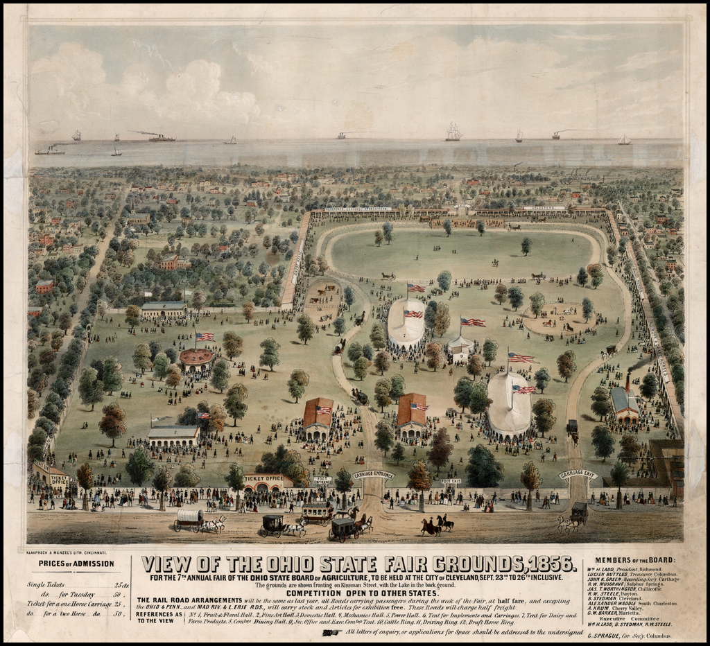 View of the Ohio State Fair Grounds, 1856.  For The 7th Annual Fair o the Ohio State Board of Agriculture, To Be Held At The City of Cleveland, Sept. 23rd. To 26th Inclusive . . . By Klauprech & Menzel