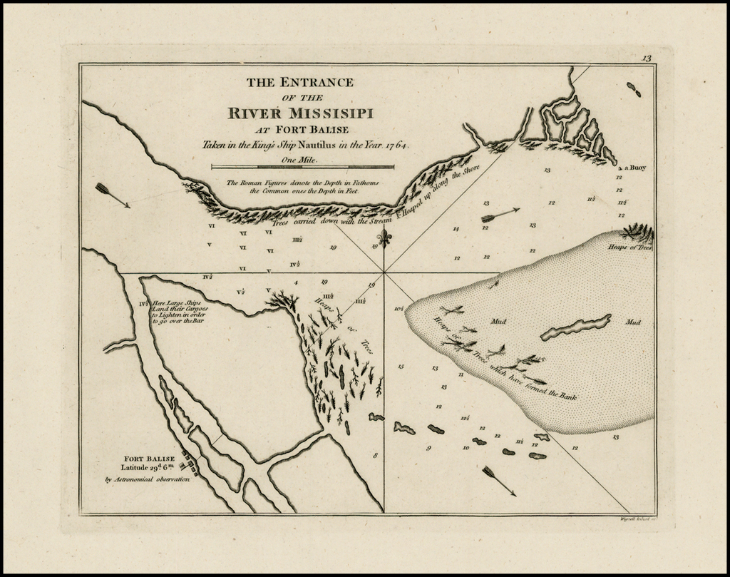 The Entrance of the River Mississippi at Fort Balise Taken in the King's Ship Nautilus in the Year 1764 By Sayer & Bennett