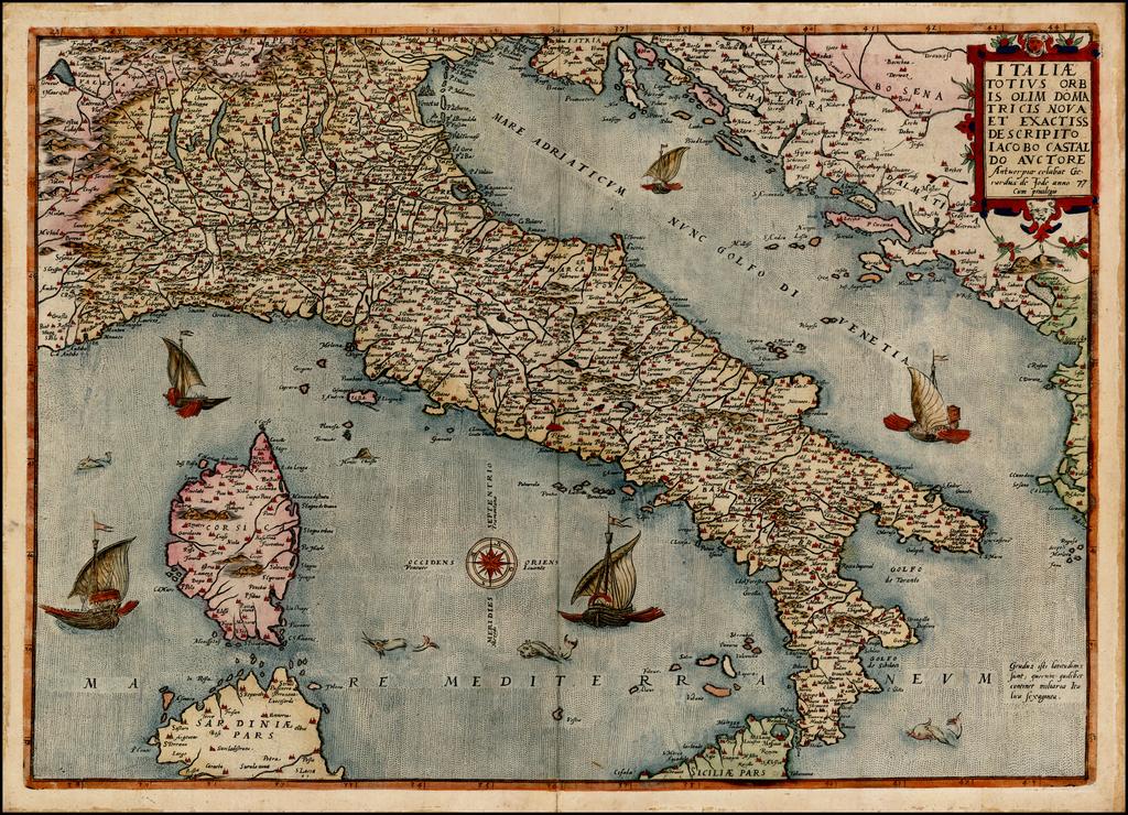 Italiae Totius Orbis Olim Domatricis Nova et Exactiss Descriptio Iaocobo Castaldo Auctore . .  Gerardus De Jode anno 77 . . .  By Gerard de Jode