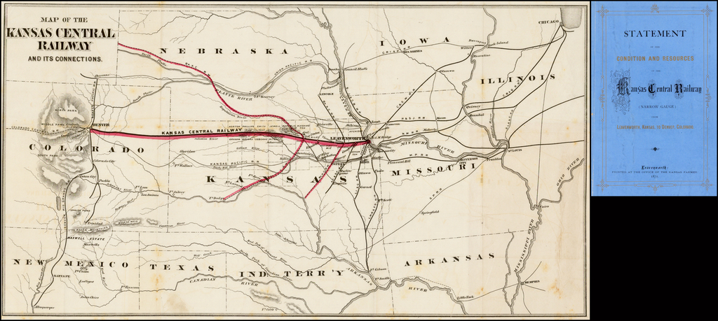Map of the Kansas Central Railway and its Connections (with Statement of the Condition and Resources of the Kansas Central Railway (Narrow Gage) From Leavenworth Kansas to Denver, Colorado By Kansas Central Railway