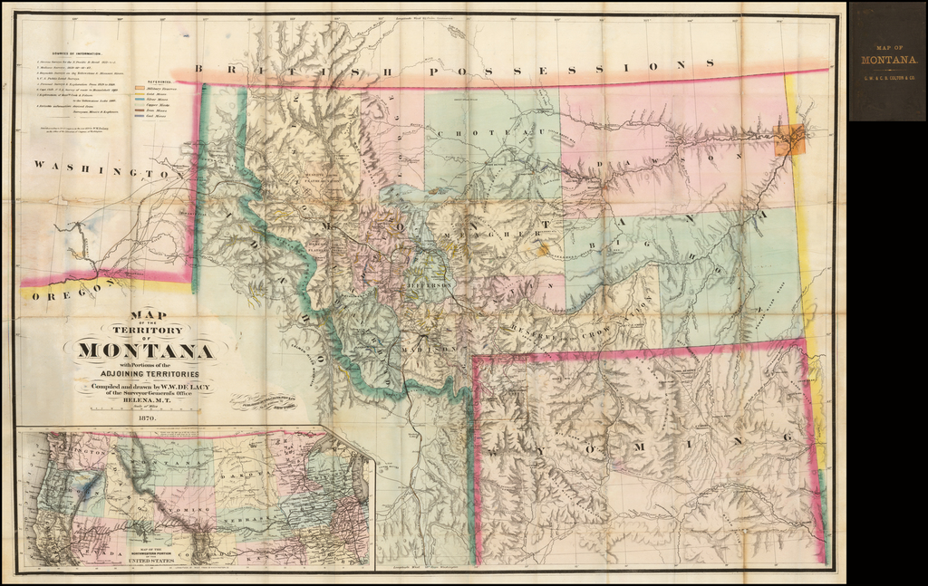 Map Of The Territory Of Montana with Portions of the Adjoining Territories Compiled and drawn by W. W. DeLacy Civil Engineer & Surveyor. Helena, M. T. 1870 (with manuscript additions!) By W. W. De Lacy