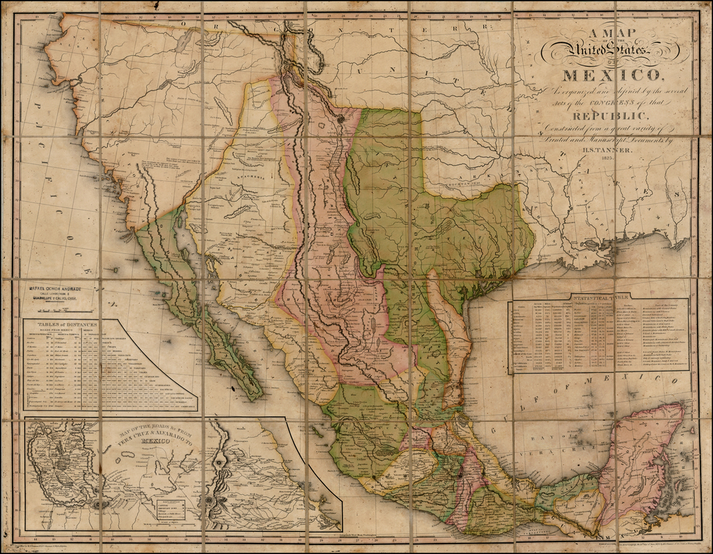 A Map of the United States of Mexico, As organized and defined by ...