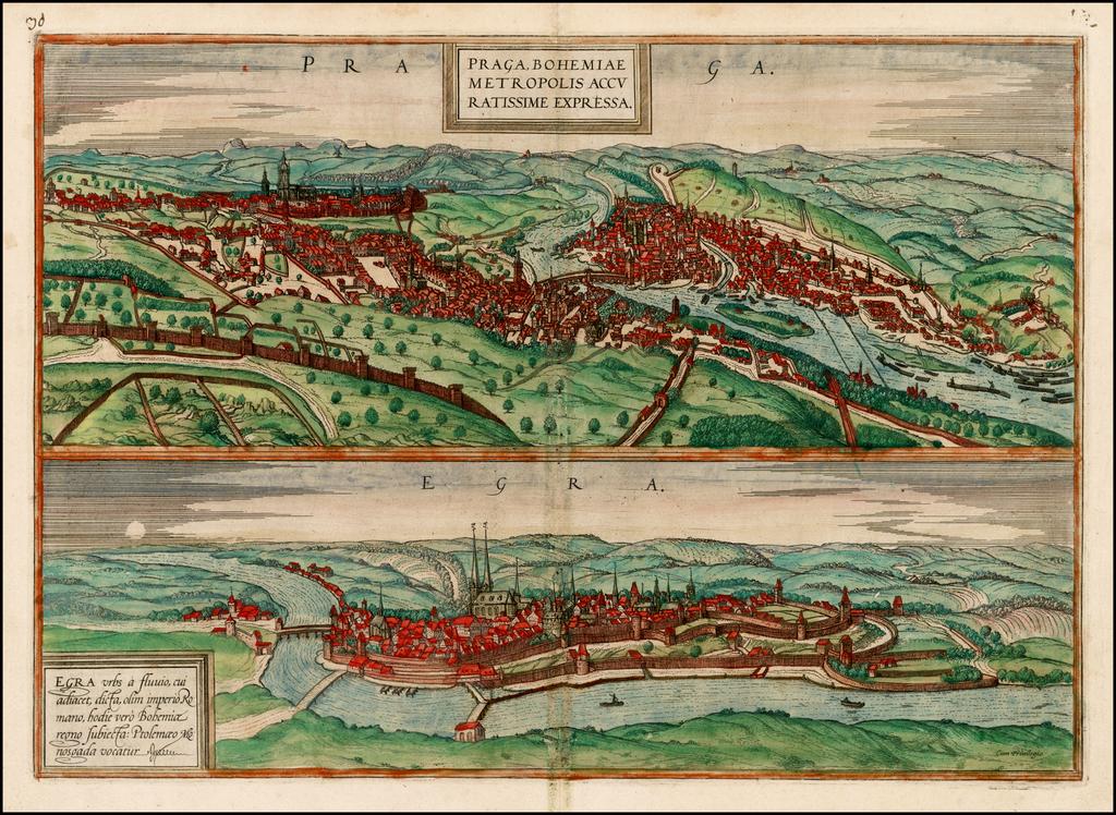 Praga, Bohemiae Metropolis Accuratissime Expressa [with] Egra urbs a Flumio . . . By Georg Braun  &  Frans Hogenberg