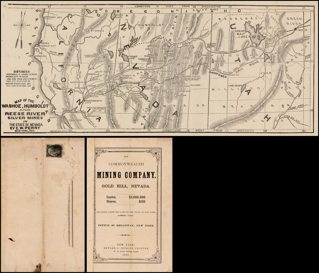 Map of the Washoe, Humboldt and Reese River Silver Mines in the State of Nevada By E.W. Perry  . . . 1865  [with specimen for pamphlet for the Commonwealth Mining Company . . . ] By E. W. Perry