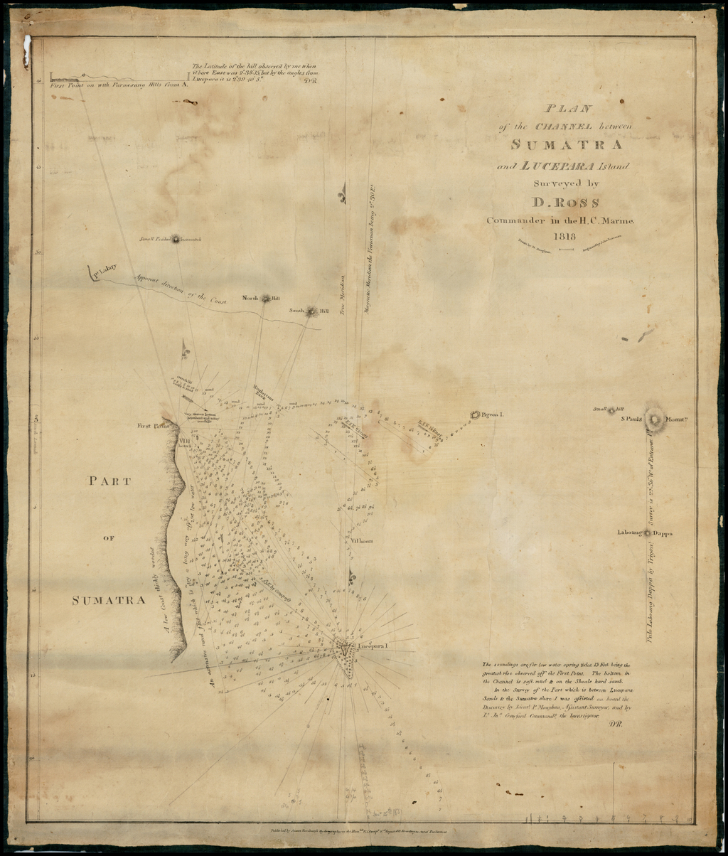 Plan of the Channel between Sumatra and Lucepara Island Surveyed by D. Ross  Commander in the H.C. Marine.  1818.  Drawn by M. Houghton.  Engraved by John Bateman By Daniel Ross