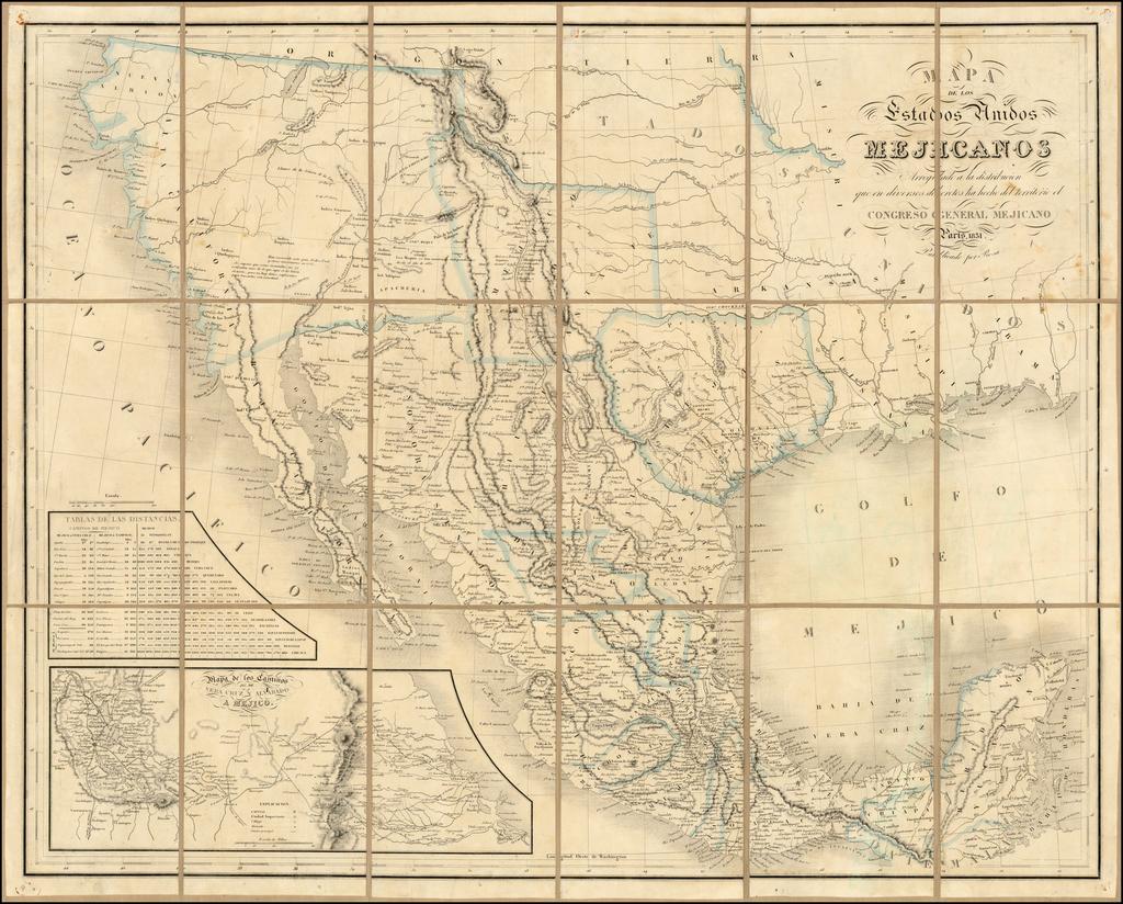 Mapa De Los Estados Unidos Mejicanos Arreglado a la distribucion que en diversos decretos ha hecho del territorio el Congreso General Mejicano . . . 1851 By Rosa