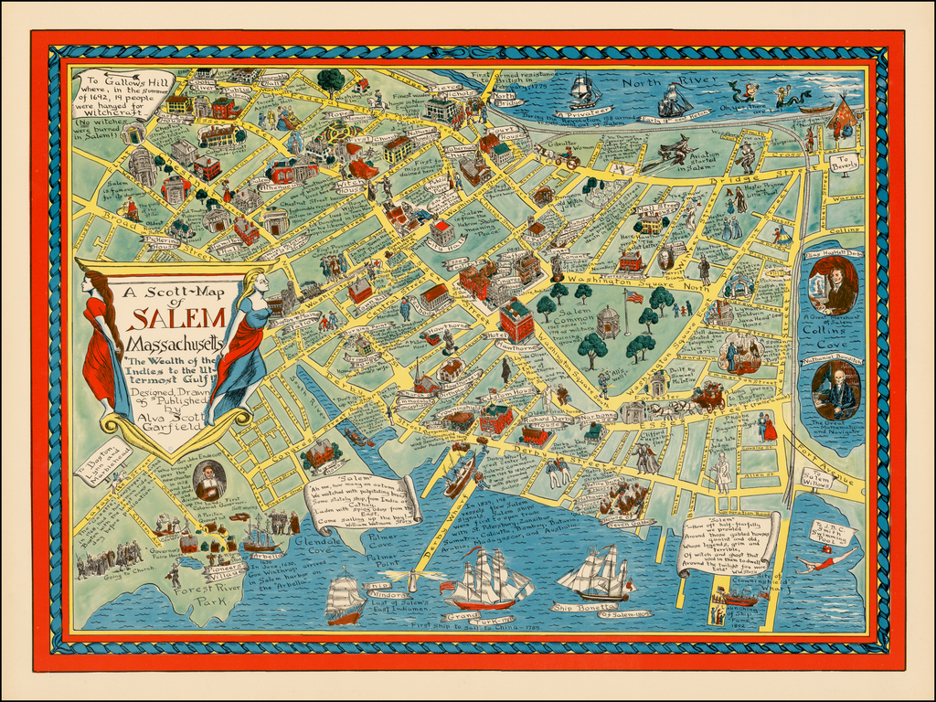 "A Scott-Map of SALEM Massachusetts ""The Wealth of the Indies to the Uttermost Gulf!"" By Alva Scott Garfield"
