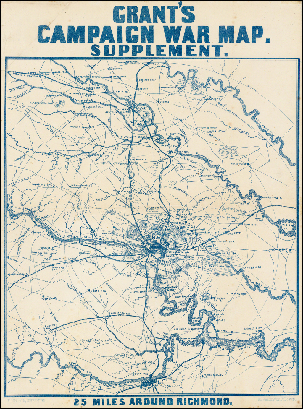 Grant's Campaign War Map. Supplement.  25 Miles Around Richmond. By J.H. Bufford