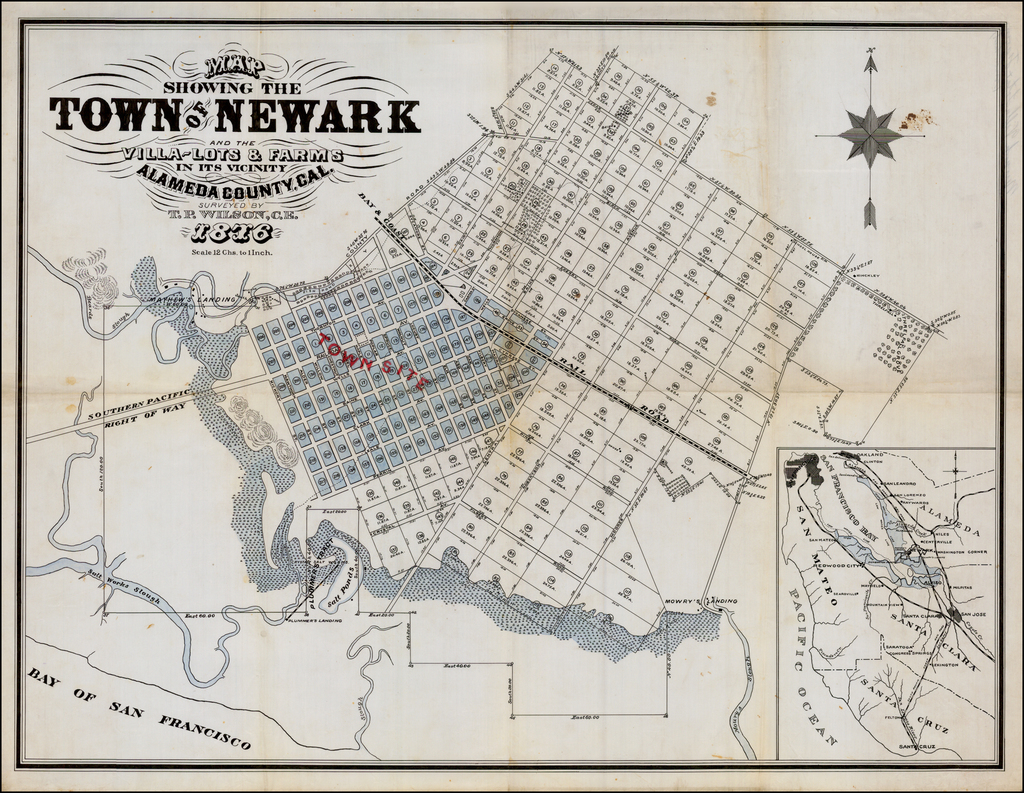 Map Showing The Town of Newark and the Villa-Lots & Farms in its Vicinity  Alameda County, Cal.  Surveyed by T.P. Wilson, C.E.  1876 By T P Wilson