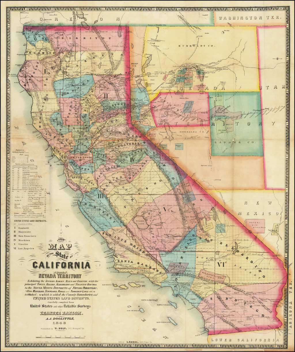 New Map of the State of California and Nevada Territory   Exhibiting the Rivers, Lakes, Bays and Islands, with the principal Towns, Roads, Railroads and Transit Routes to the Silver Mining Districts of Nevada Territory. . . 1863 [Pocket Map] By A.J. Doolittle  &  Leander Ransom