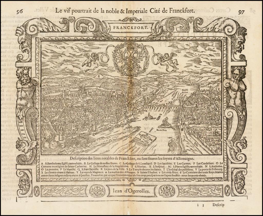 (Frankfurt-am-Main) Le vif poutraict de la noble et imperiale cité de Franckfort  By Guillaume Gueroult