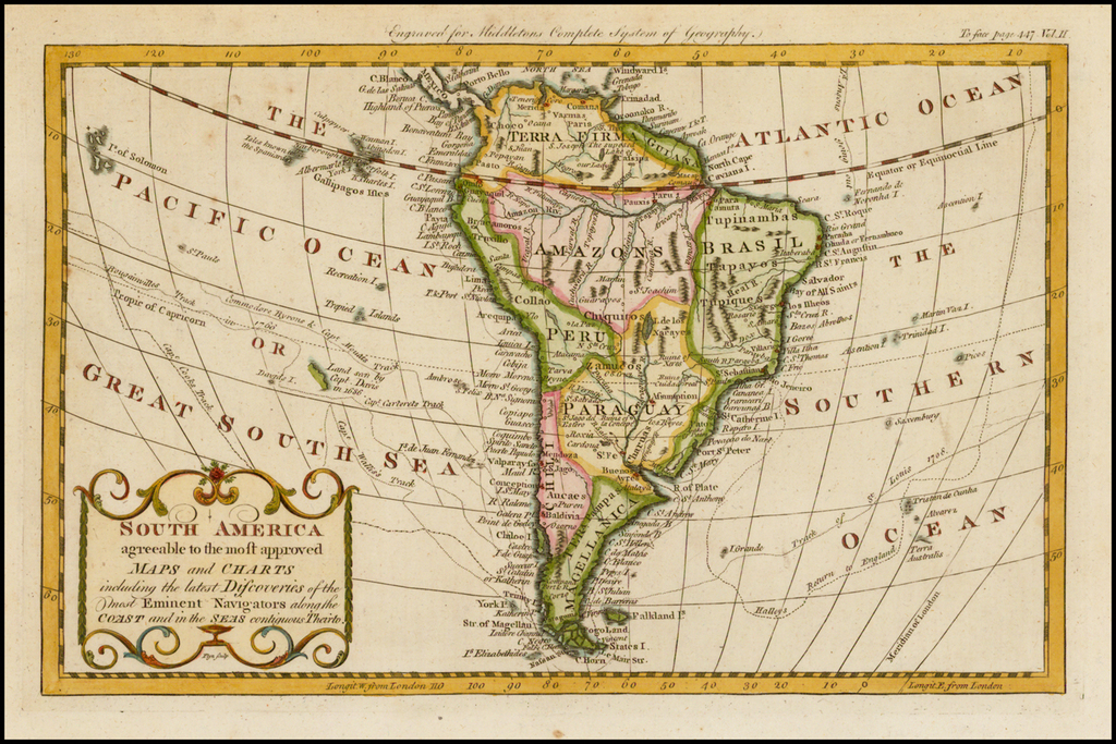 South America Agreeable to the most approved Maps and Charts including the latest Discoveries of the most Eminent Navigators . . .  By Christopher T. Middleton