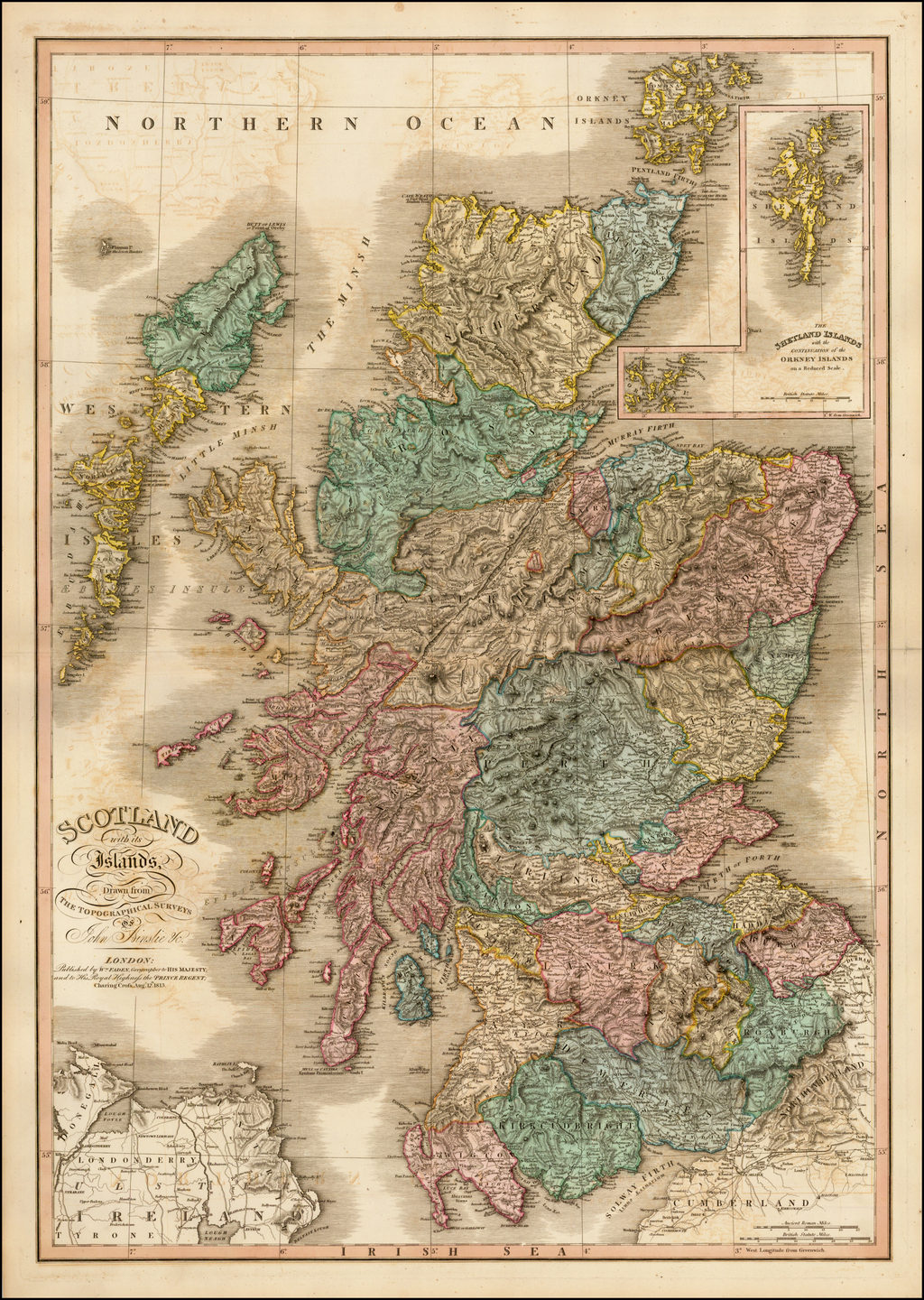 Scotland with its Islands, Drawn from The Topographical Surveys of John Ainslie & c. . . . 1813 By William Faden