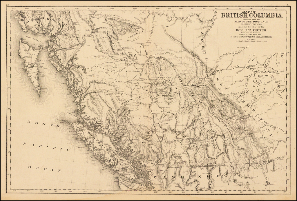 Map of British Columbia Compiled from the Map of the Province Recently Prepared under the direction of Hon. J.W. Trutch Lieut. Govr. Of the Province with Additions from the Maps of the Post Office Department By Joseph William Trutch