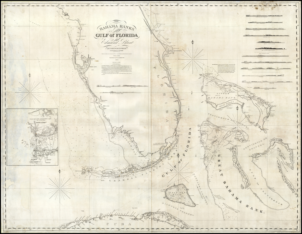 The Bahama Banks and Gulf of Florida  By Edmund Blunt Hydrographer .  . 1833.  Additions to 1834. By Edmund M. Blunt