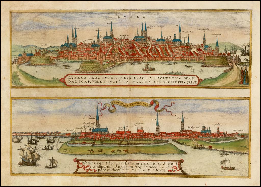 Lubec . . . [and] Hamburch ein Vorneliche Han Stat.  (Hamburg & Lubeck) By Georg Braun  &  Frans Hogenberg