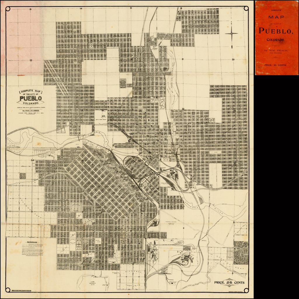 Complete Map of The City of Pueblo Colorado.  Compiled From Actual Surveys & The Official Records By Wm. Peach.  City Engineer.  August 1900 . . .  By William Peach