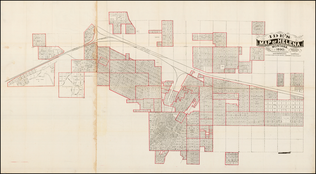 Ide's Map of Helena, Montana.  1890.  Compiled and Drawn from Official Sources and the County Recorder.  compiled and drawn by Reeder & Helmick, Surveyors & Draughtsmen Helena, Mon.   By Arthur W. Ide