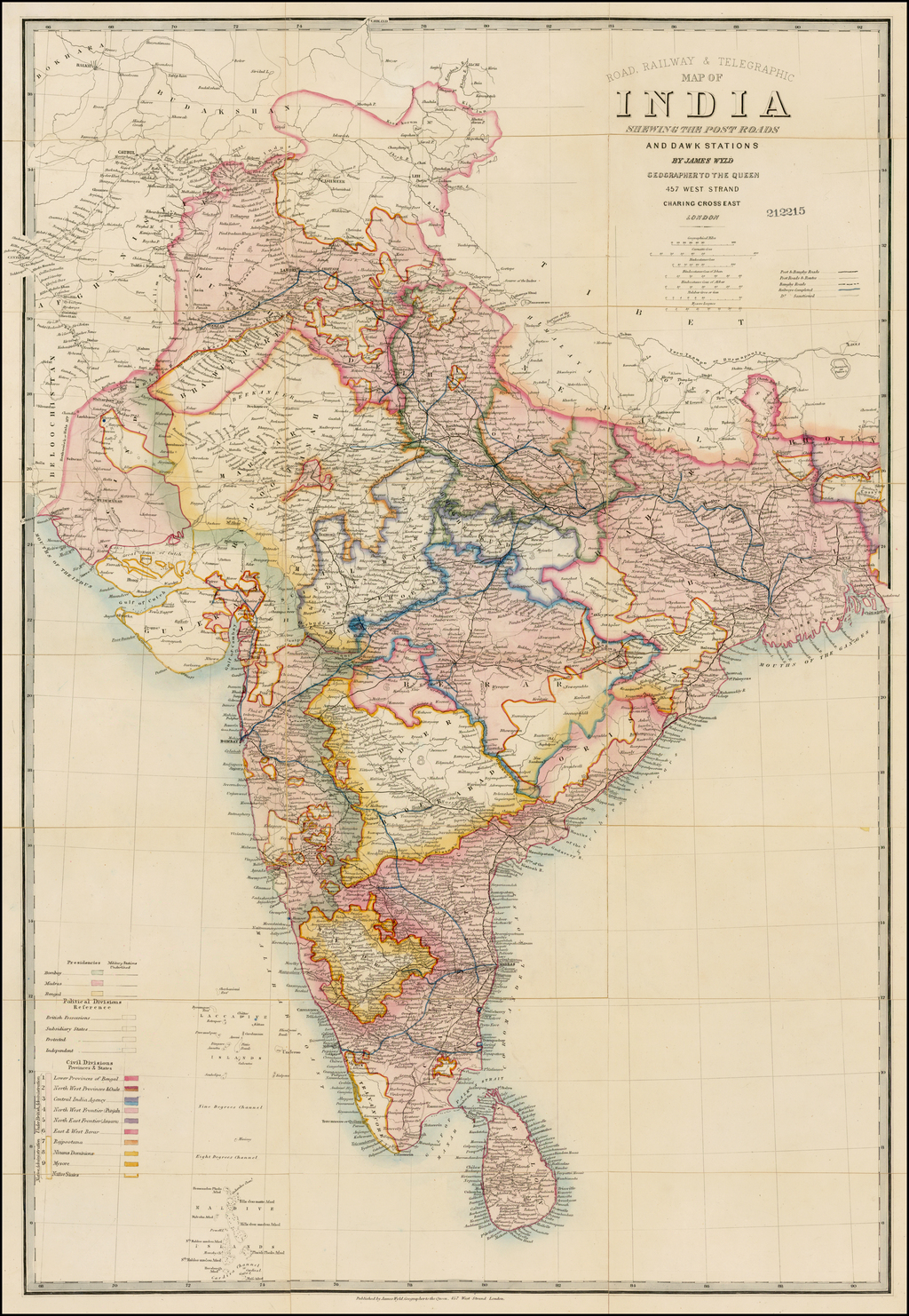 Road, Railway & Telegrahic Map of India Shewing The Post Roads And Dawk Stations By James Wyld . . .  By James Wyld