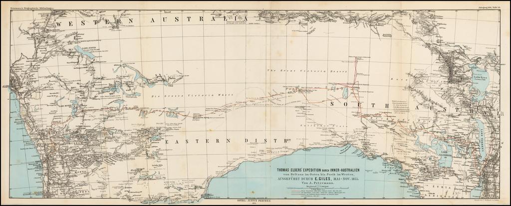 Thomas Elders' Expedition durch Inner-Australien von Beltana im Osten bis Perth im Westen, Ausgefuhrt Durch E. Giles, Mai-Nov. 1875 By Augustus Herman Petermann