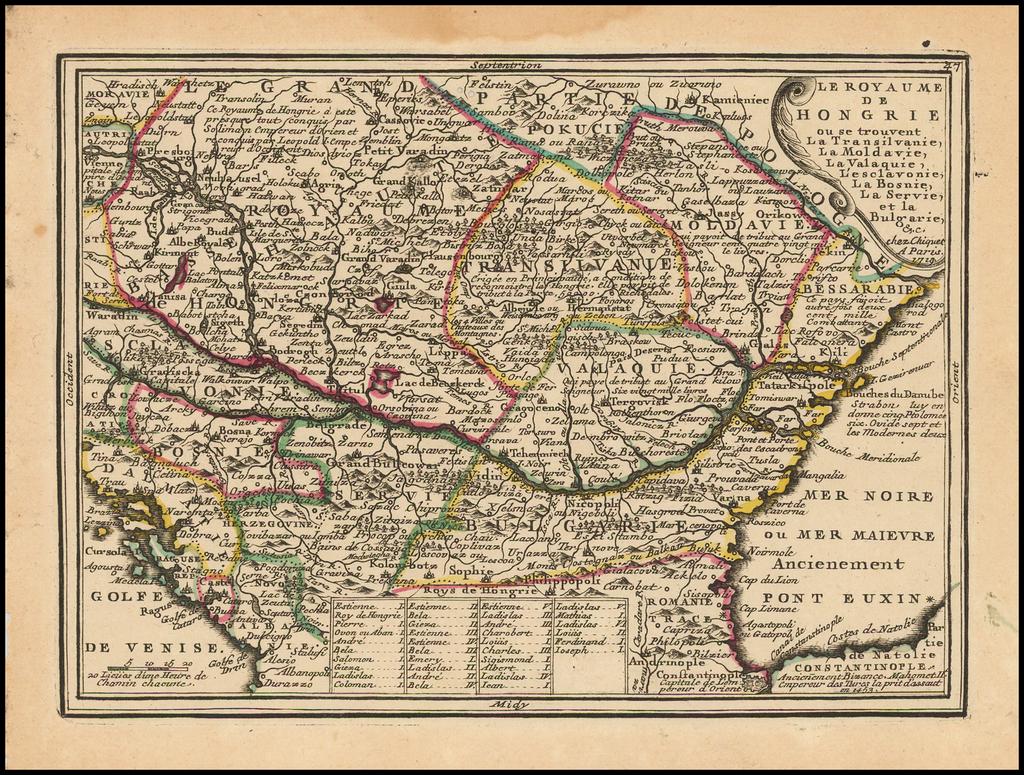 Le Royaume de Hongrie ou se trouvent La Transilvanie, La Moldavie, La Valaquie, L'Esclavonie, La Bosnie, La Servie, et la Bugarie, &c. . . . 1719  By Jacques Chiquet