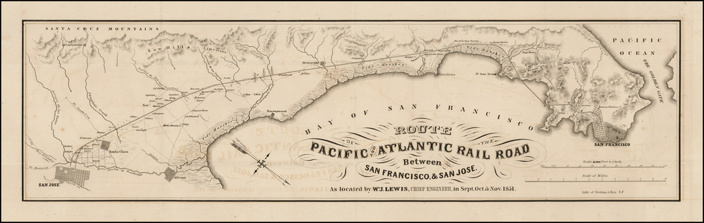 Route of the Pacific and Atlantic Rail Road Between San Francisco & San Jose.  As Located by Wm. J. Lewis, Chief Engineer in Sept. Oct. & Nov. 1851. By William J. Lewis