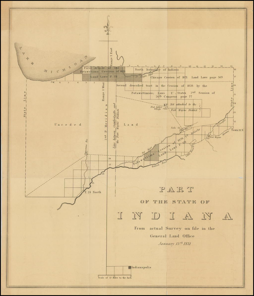 Part of the State of Indiana From actual Survey on file in the General Land Office January 13th 1831. By