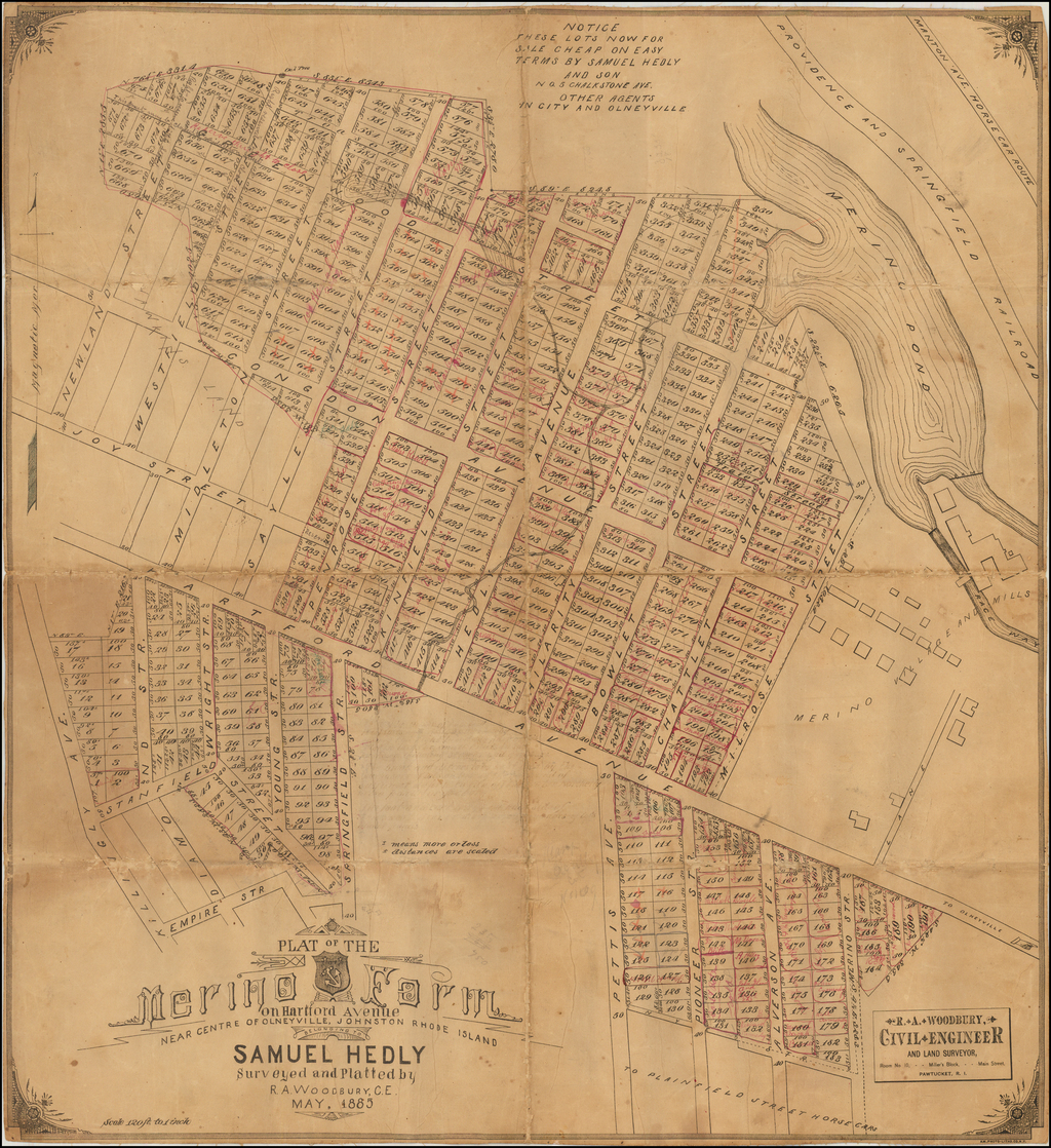 Plat of the Merino Farm on Hartford Avenue Near Centre of Olneyville, Johnston Rhode Isalnd Belonging To Samuel Hedley Surveyed and Platted by R.A. Woodward, C.E. May, 1885 By