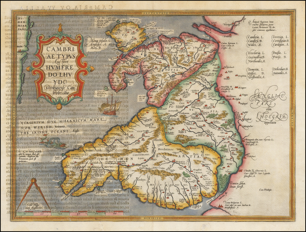 [Wales] Cambriae Typus Auctore Humfredo Lhuydo . . . By Abraham Ortelius