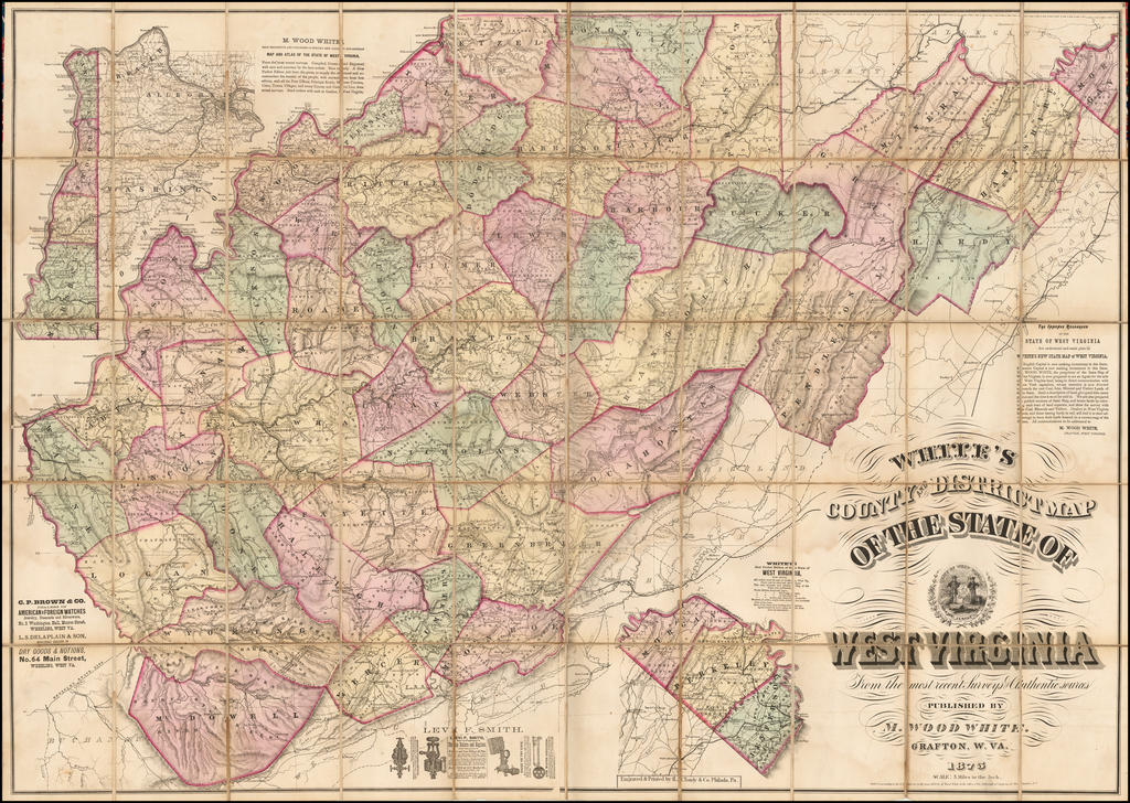 White's County and District Map of The State of West Virginia From the most recent Surveys & Authentic sources Published By M. Wood White.  Grafton, W. VA.  1875. By M. Wood White