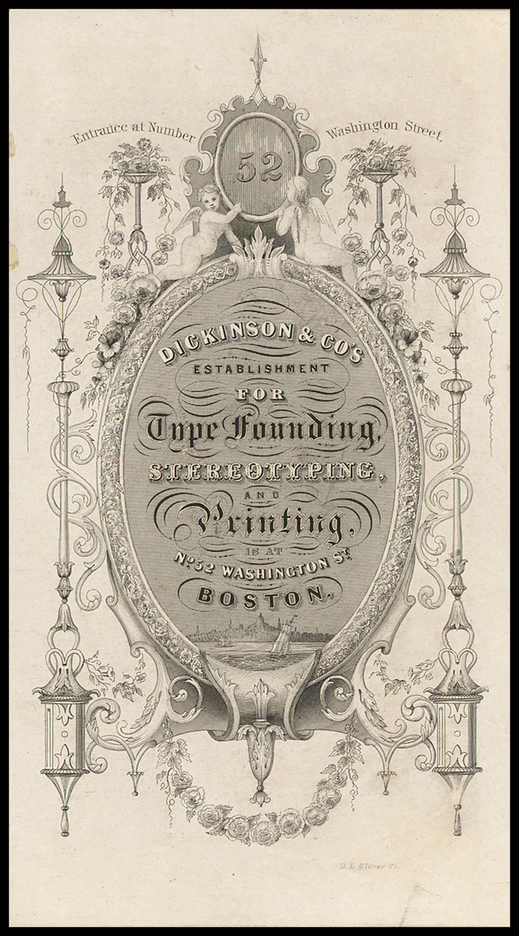 (Trade Card)  Dickinson & Co's Establishment For Type Founding, Stereotyping, and Printing Is at No. 52 Washington Street, Boston. By Samuel Nelson Dickinson