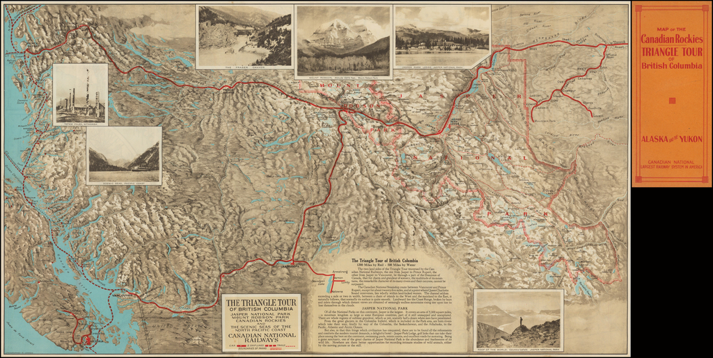 Map of the Canadian Rockies -- Triangle Tour of British Columbia Jaspar National Park Mount Robson Park Canadian Rockies and The Scenic Seas of the Northwest Coast  Canadian Pacific Railway By Canadian National Railway
