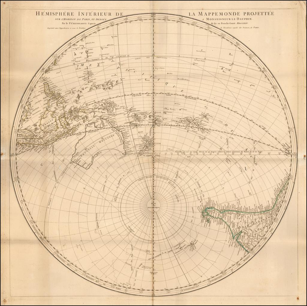 Hemisphere inferieur de la mappemonde projettee sur l'horizon de Paris, et dediee a Monseigneur le Dauphin par le P. Chrysologue Capucin de Gy en Franche-Comte. MDCCLXXIV.  By Chrysologue Noel Andre
