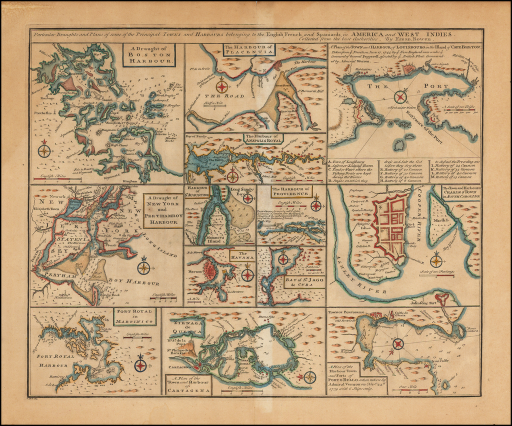 Particular Draughts of some of the Principal Towns and Harbours belonging to the English French and Spanish in America and the West Indies.  [Boston, New York, Charleston, etc.] By Emanuel Bowen