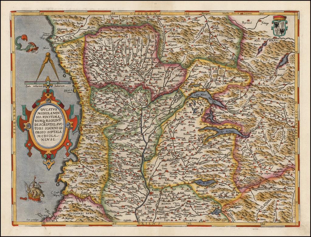 Ducatus Mediolanensis, Finitimarumq Regionu Descriptio Auctore Iooanne Georgio Septala Mediolanense By Abraham Ortelius