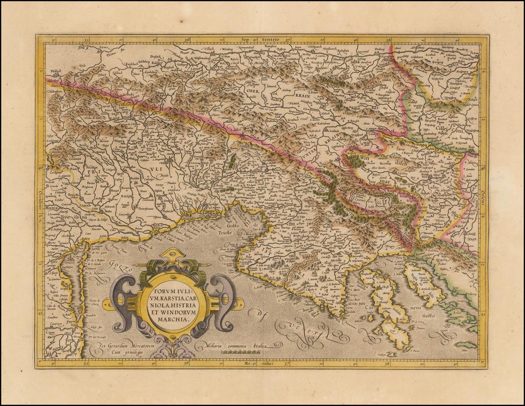 Forum Iulium Karstia, Carniola Histria et Windorum Marchia By Gerhard Mercator