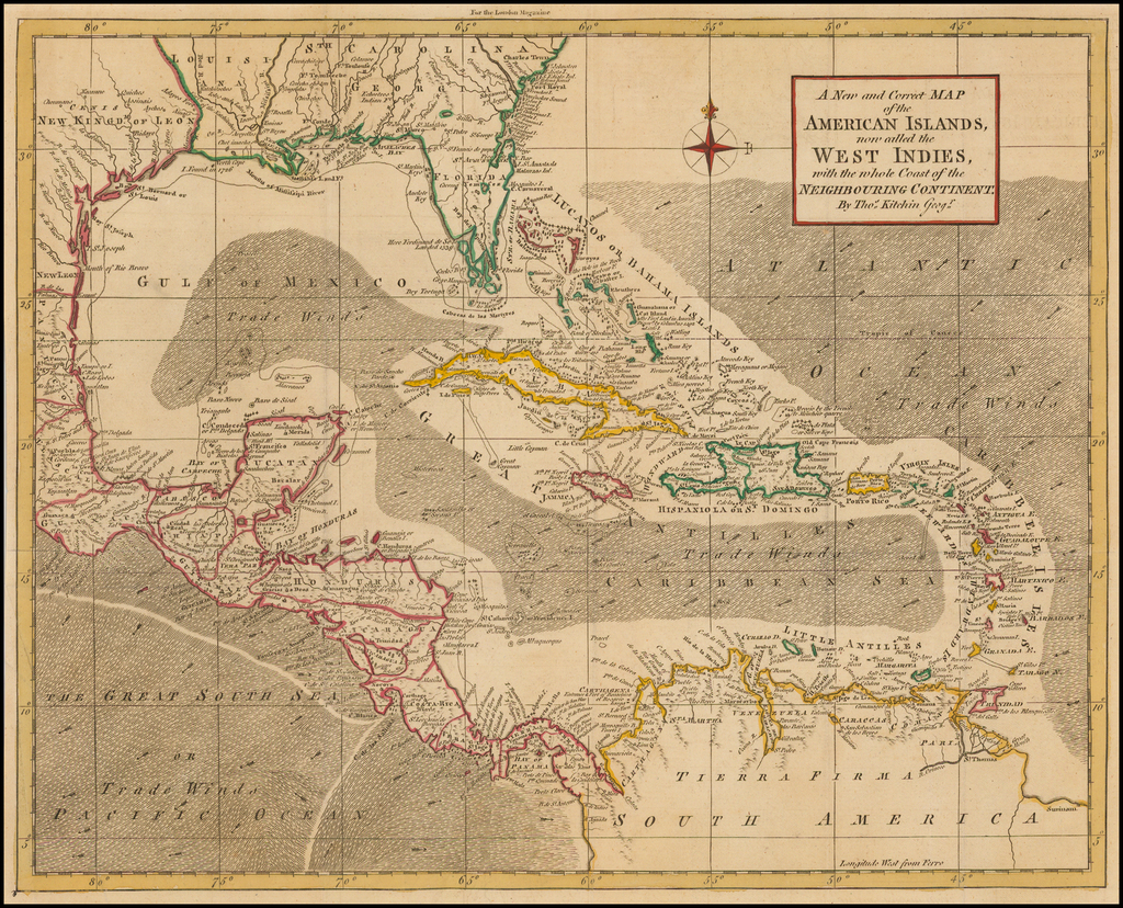 A New and Correct Map of the American Islands, now called the West Indies, with the whole Coast of Neighbouring Continent: By Thomas Kitchin / London Magazine