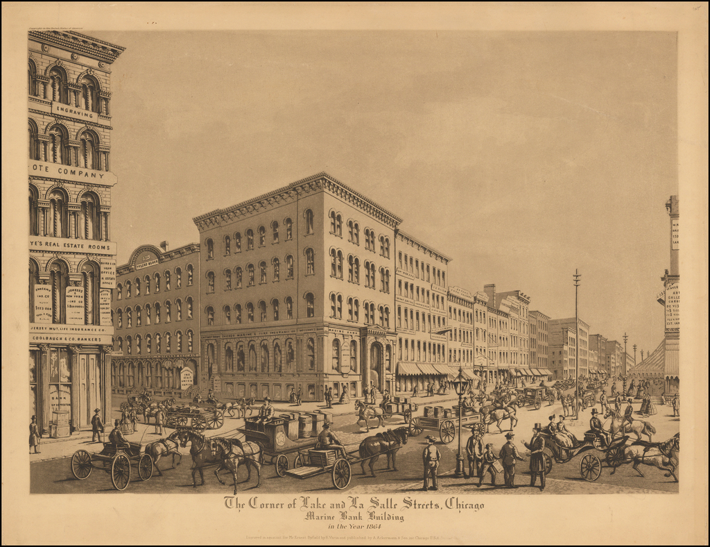 The Corner of Lake and La Salle Streets, Chicago  Marine Bank Building in the Year 1864. By