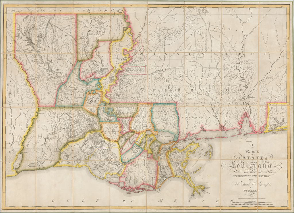 Map of the State of Louisiana With Part Of The Mississippi Territory, from Actual Survey By Wm. Darby. Entered ... 8th day of April 1816 . . .  By William Darby