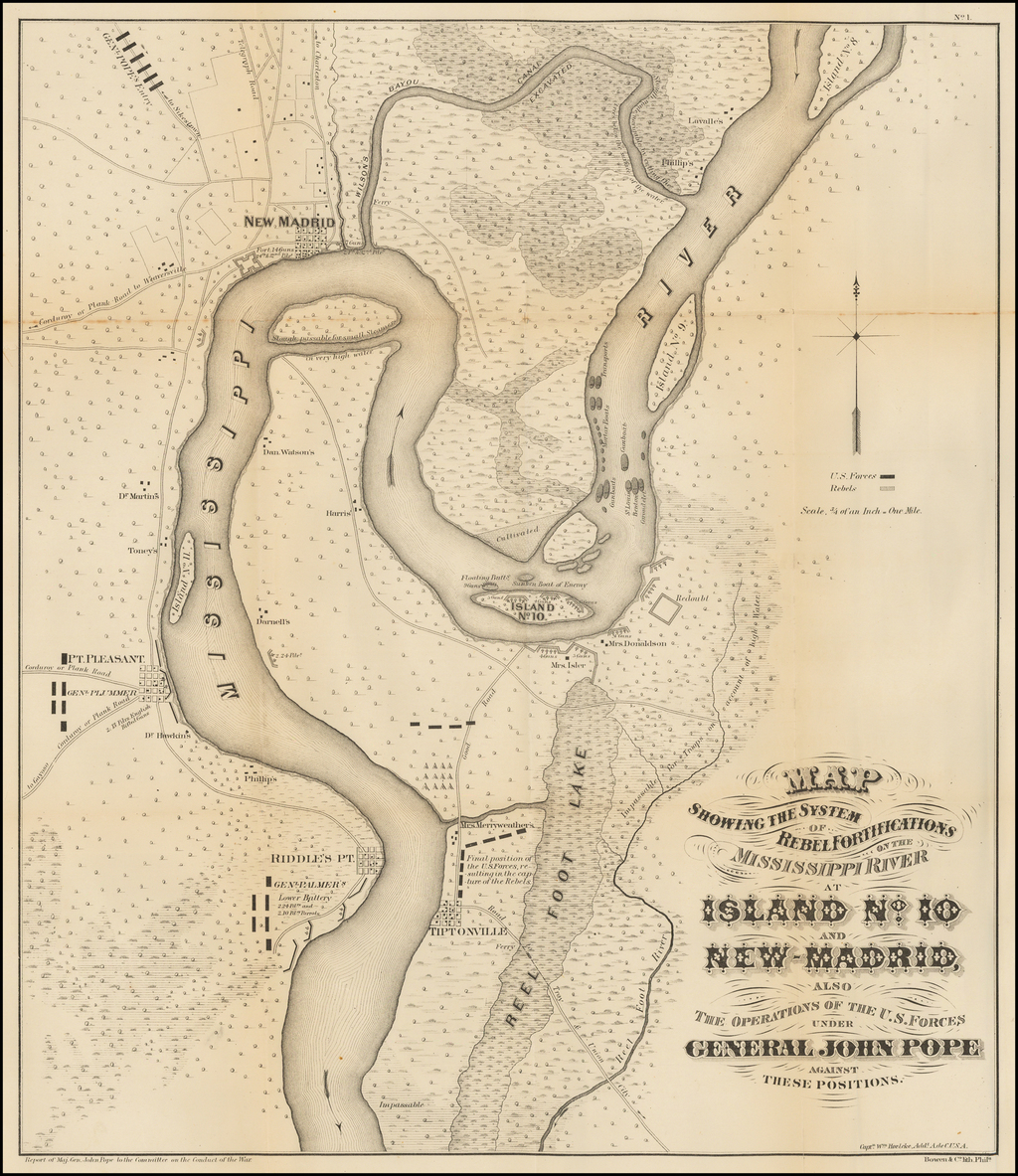 Map Showing the System of Rebel Fortifications on the Mississippi River at Island No. 10 and New Madrid also the Operations of the U.S. Forces Under General Pope Against These Positions By United States War Dept.