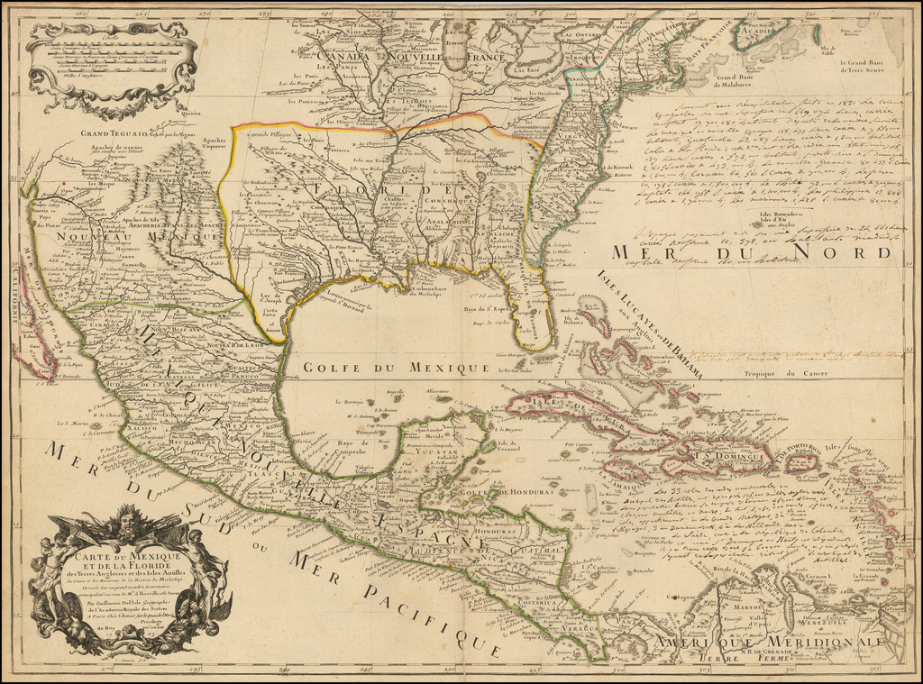 Carte Du Mexique et de la Floride des Terres Angloises et des Isles Antilles du Cours et des Environs de la Riviere Mississipi . . . 1703 [Extensive Manuscript Annotations!] By Guillaume De L'Isle