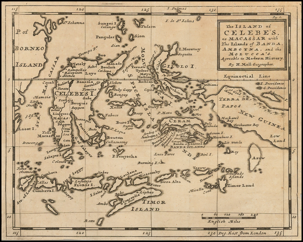The Island of Celebes, or Macassar with The Islands of Banda, Amoyna, and the Molucca's . . .  By Herman Moll