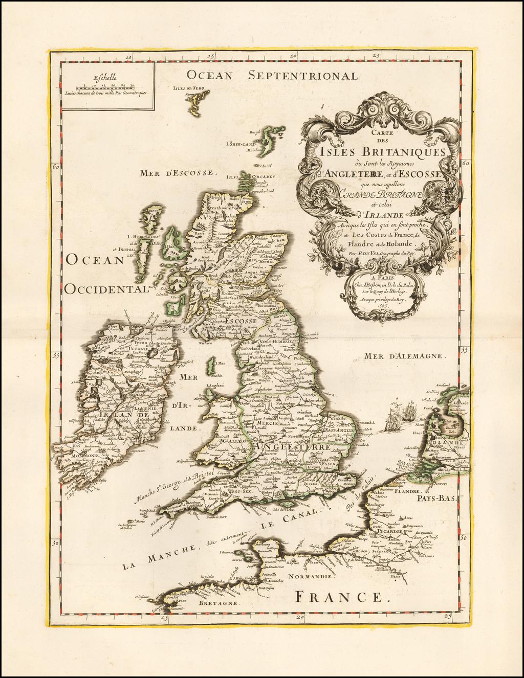 Carte Des Isles Britaniques ou Sont les Royaumes d'Angleterre, et d'Ecosse que nous appellons Grande Bretagne et celui d'Irlande Avecque les Isles quie en sont proche, et Les Costes de France, de Flandre et de Holande . . . 1685 By J. Besson / Pierre Du Val