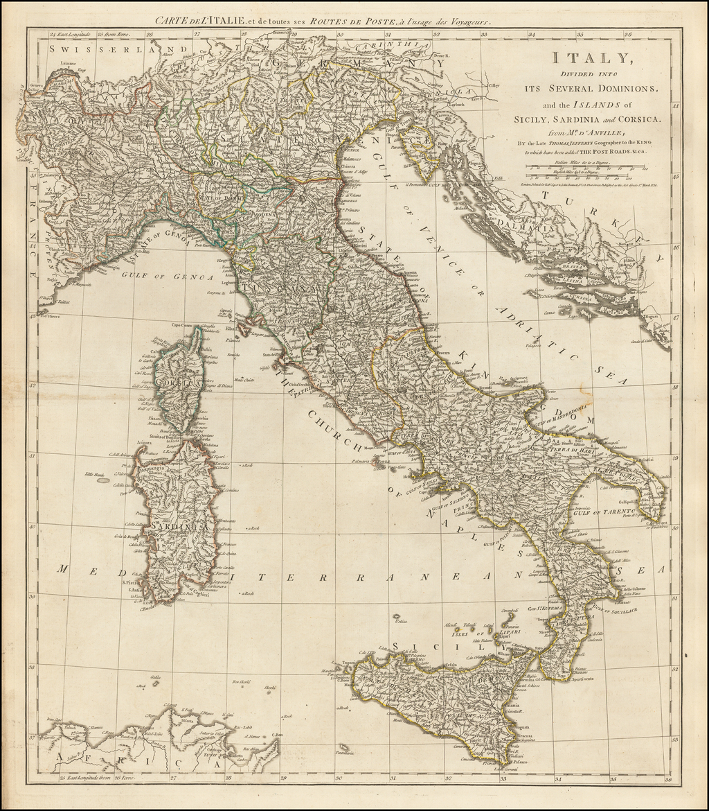 Italy, Divided Into Its Several Dominions, and the Islands of Sicily, Sardinia and Corsica . . . to which has been added The Post Roads &ca. . . . 1776  / Carte de L' Italie de de toutes ses Routes de Poste . . .  By Robert Sayer  &  John Bennett