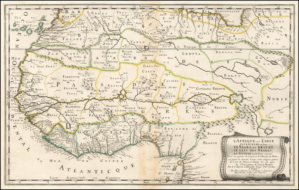 L'Afrique, ou Lybie Ulterieure ou font Le Saara, ou Desert, Le Pays Des Negres, La Guinee, et Pays circonv. Tiree en partie de Sanut, et de l'Arabe de Nubie, en partie de diveres Cartes veues . . . est apres les Observations de Samuel Blomart . . By Nicolas Sanson