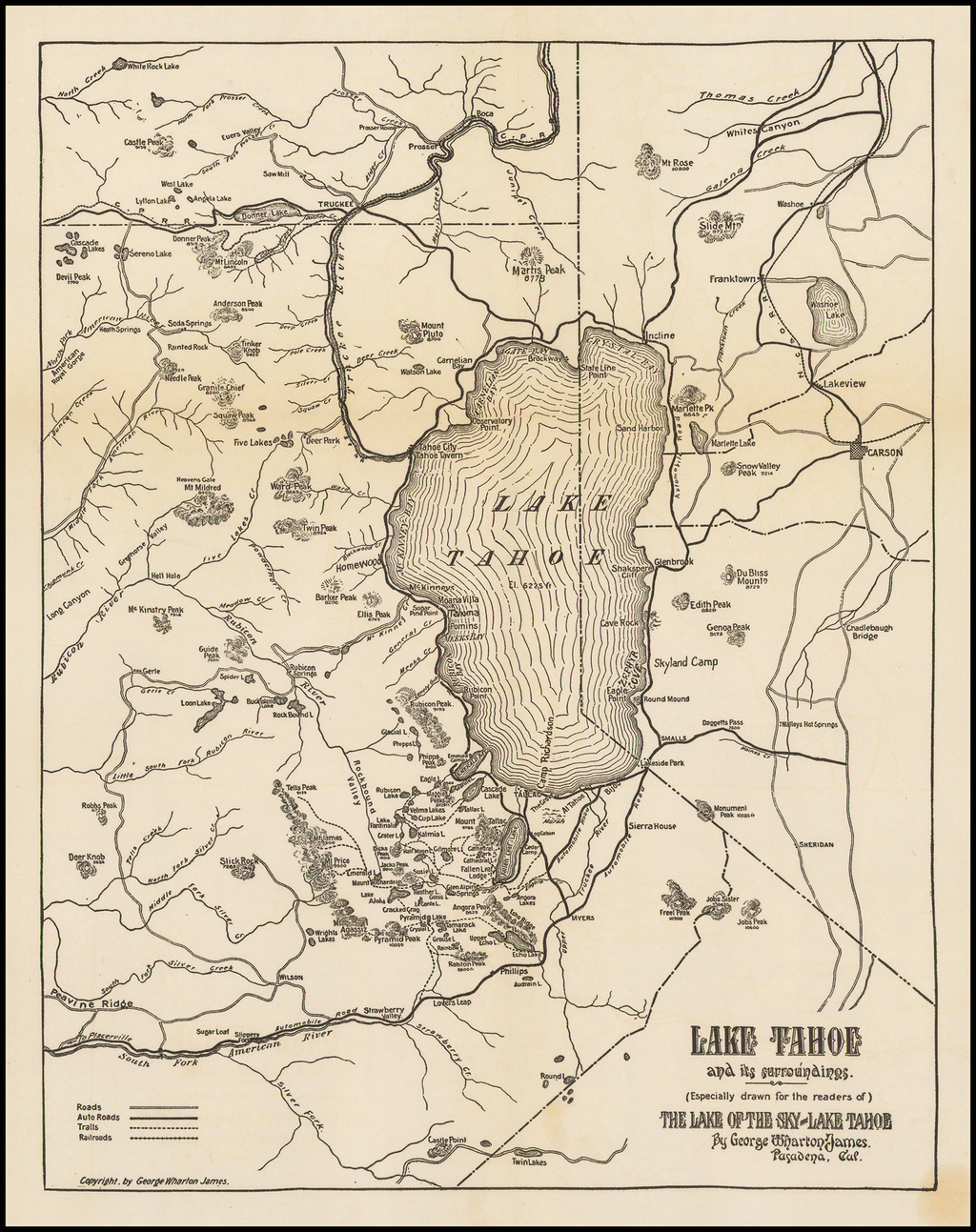 Lake Tahoe and its surroundings.  (Especially drawn for the readers of) The Lake of the Sky Lake Tahoe By George Wharton James. . . .  By George Wharton James