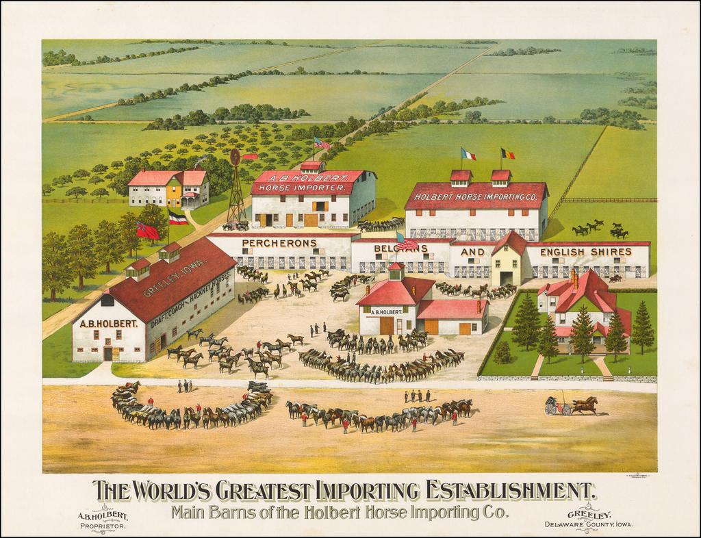 (Iowa -- Horse Breeding Farm) The World's Greatest Importing Establishment.  Main Barns of the Holbert House Importing Co. By Gugler Litho